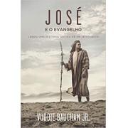 JOSE E O EVANGELHO - VODDIE BAUCHAM JR