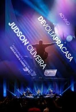 JUDSON OLIVEIRA DE VOLTA PRA CASA DVD