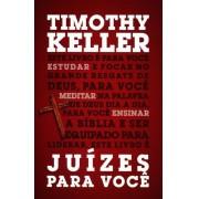 JUIZES PARA VOCE - TIMOTHY KELLER