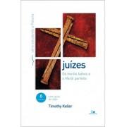 JUIZES SERIE ESTUDANDO A PALAVRA - TIMOTHY KELLER
