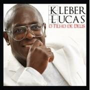 KLEBER LUCAS O FILHO DE DEUS CD
