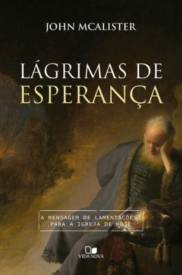LAGRIMAS DE ESPERANCA - JOHN MCALISTER