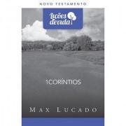 LICOES DE VIDA NT 1 CORINTIOS - MAX LUCADO