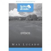 LICOES DE VIDA NT EFESIOS - MAX LUCADO