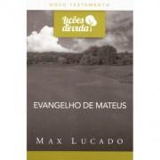 LICOES DE VIDA NT EVANGELHO DE MATEUS - MAX LUCADO