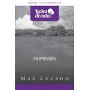 LICOES DE VIDA NT FILIPENSES - MAX LUCADO