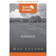 LICOES DE VIDA NT ROMANOS - MAX LUCADO