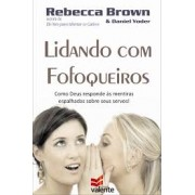 LIDANDO COM FOFOQUEIROS - REBECCA BROWN