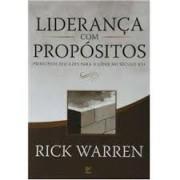 LIDERANCA COM PROPOSITOS - RICK WARREN