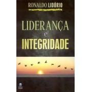 LIDERANCA E INTEGRIDADE - RONALDO LIDORIO