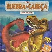 LIVRO QUEBRA CABECA GRANDE DINOSSAUROS - EDITORA BLU