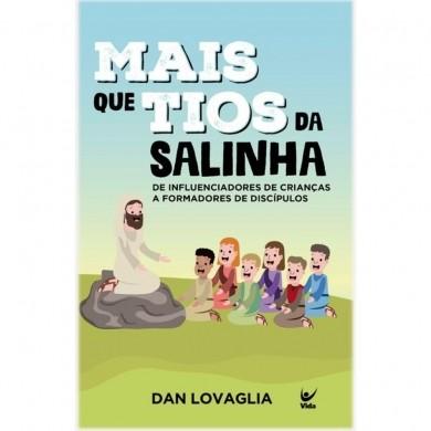 MAIS QUE TIOS DE SALINHA - DAN LOVAGLIA