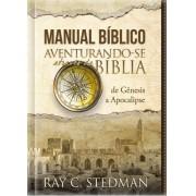 MANUAL BIBLICO AVENTURANDO SE ATRAVES DA BIBLIA DE GENESIS - RAY C STEDMAN