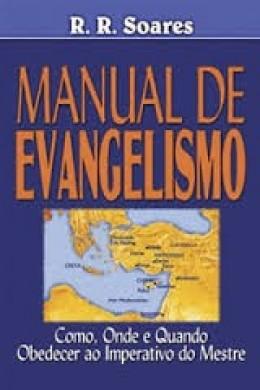 MANUAL DE EVANGELISMO - R R SOARES