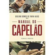 MANUAL DO CAPELAO - GISLENO GOMES DE FARIA ALVES