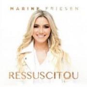 MARINE FRIESEN RESSUSCITOU CD