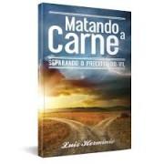 MATANDO A CARNE - LUIZ HERMINIO
