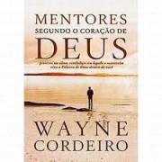 MENTORES SEGUNDO O CORACAO DE DEUS - WAYNE CORDEIRO