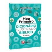 MEU PRIMEIRO DICIONARIO ILUSTRADO BIBLICO 2ED - BICHO ESPERTO