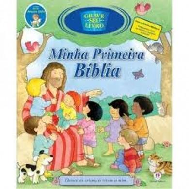 MINHA PRIMEIRA BIBLIA GRAVE SEU LIVRO - TODOLIVRO