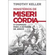 MINISTERIOS DE MISERICORDIA - TIMOTHY KELLER