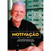 MOTIVACAO - PROFESSOR GRETZ