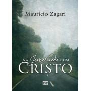 NA JORNADA COM CRISTO - MAURICIO ZAGARI