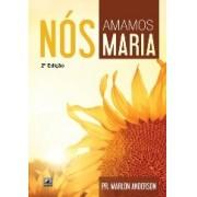 NOS AMAMOS MARIA - PR MARLON ANDERSON