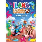 NOSSA FESTA ILANA E BANDA DOS BICHOS DVD