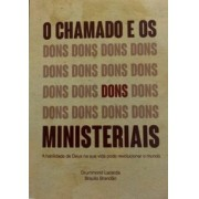 O CHAMADO E OS DONS MINISTERIAS - DRUMMOND LACERDA