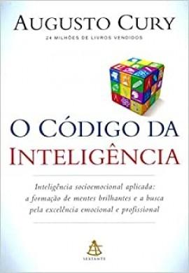 O CODIGO DA INTELIGENCIA - AUGUSTO CURY