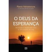 O DEUS DA ESPERANCA - FLAVIO VALVASSOURA
