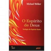 O ESPIRITO DE DEUS TEOLOGIA DO ESPIRITO SANTO - MICHAEL WELKER