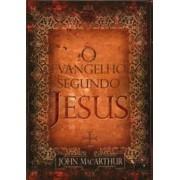 O EVANGELHO SEGUNDO JESUS - JOHN MACARTHUR
