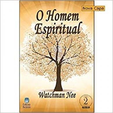 O HOMEM ESPIRITUAL II - WATCHMAN NEE