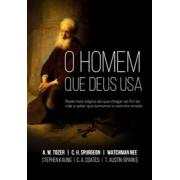 O HOMEM QUE DEUS USA - A W TOZER