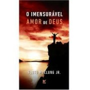 O IMENSURAVEL AMOR DE DEUS ED BOLSO - FLOYD MCCLUNG JR