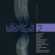O MELHOR DO LOUVOR E ADORACAO 2 CD