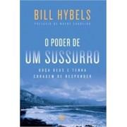 O PODER DE UM SUSSURRO - BILL HYBELS