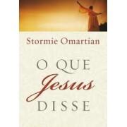 O QUE JESUS DISSE - STORMIE OMARTIAN