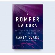 O ROMPER DA CURA - RANDY CLARK