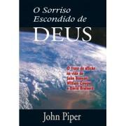 O SORRISO ESCONDIDO DE DEUS - JOHN PIPER