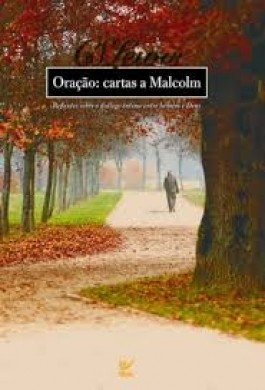 ORACAO CARTAS A MALCOLM - C S LEWIS