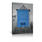 ORACAO E A VIDA CRISTA - JOHN KNOX
