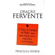 ORACAO FERVENTE - PRISCILA SHIRER