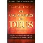 OS CACADORES DE DEUS - TOMMY TENNEY