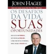 OS DESAFIOS DA VIDA SUAS OPORTUNIDADES - JOHN HAGEE