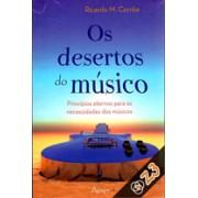 OS DESERTOS DOS MUSICOS - RICARDO M CORREA