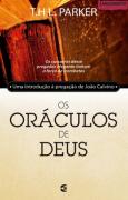 OS ORACULOS DE DEUS - T H L PARKER