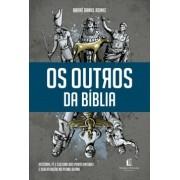 OS OUTROS DA BIBLIA - ANDRE DANIEL REINKE